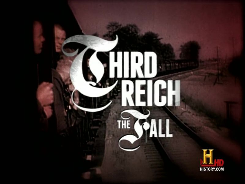 The Fall (Third Reich: The Rise and Fall 2/2)