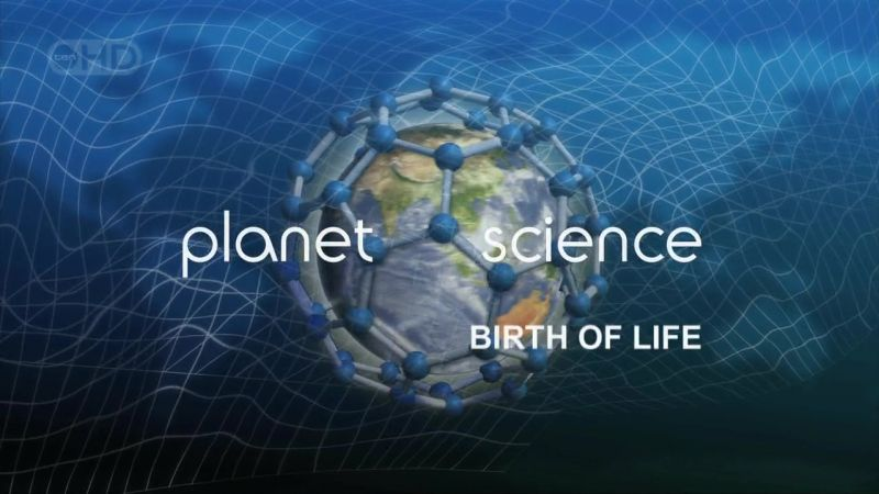 Birth of Life (Planet Science)