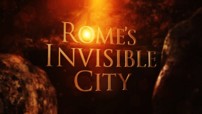 Rome's Invisible City