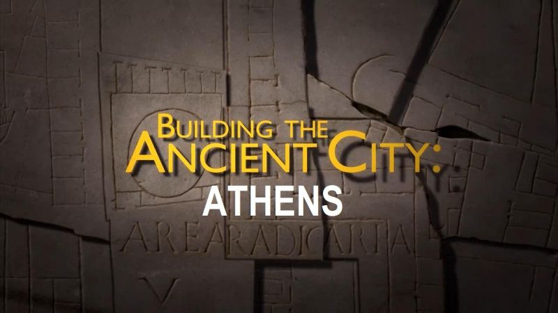 Athens (Building the Ancient City: Athens and Rome 1/2)