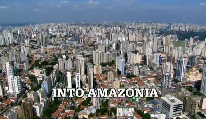 Into Amazonia