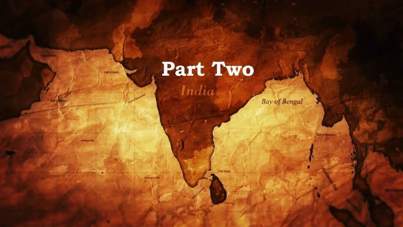 Part Two (The Birth of Empire: The East India Company 2/2)