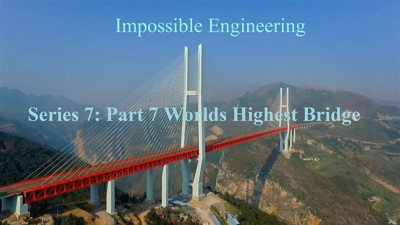 Poster of Impossible Engineering Series 7 Part 7 Worlds Highest Bridge 1080p HDTV