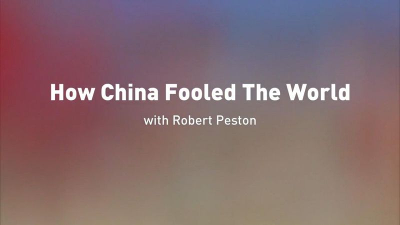 How China Fooled the World (This World)