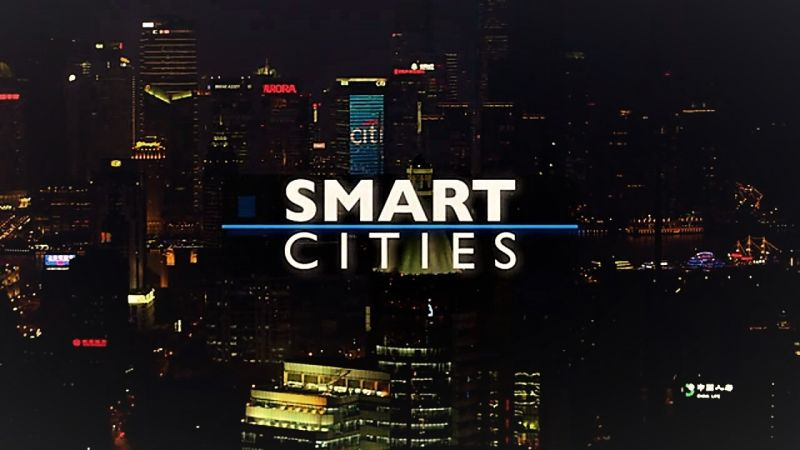 Smart Cities (Cities of Tomorrow 2/3)