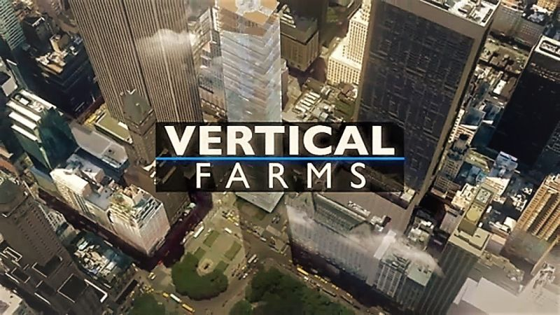 Vertical Farms (Cities of Tomorrow 3/3)