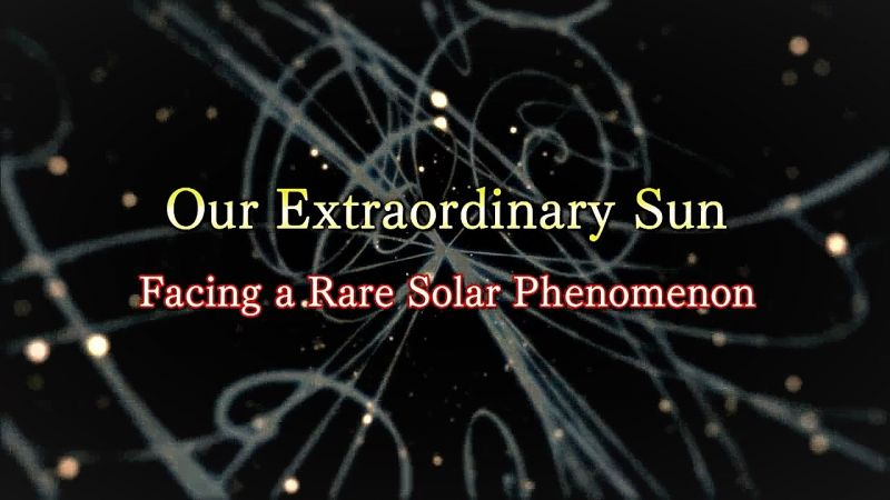 Our Extraordinary Sun
