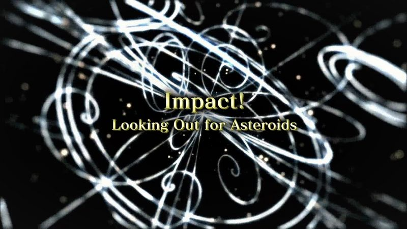 Impact - Looking Out for Asteroids