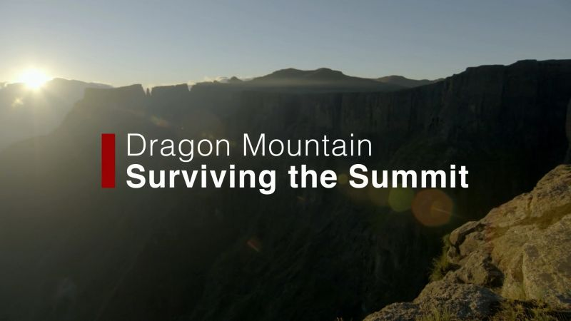 Dragon Mountain: Surviving the Summit