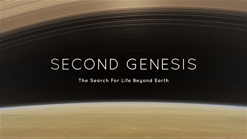Second Genesis: The Quest for Life Beyond Earth