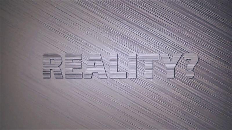 Reality?