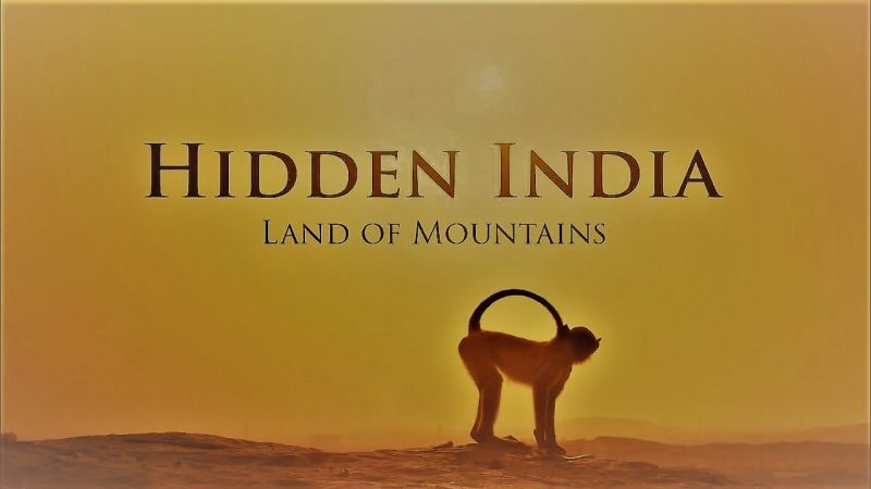 Land of Mountains (Hidden India Part 2)