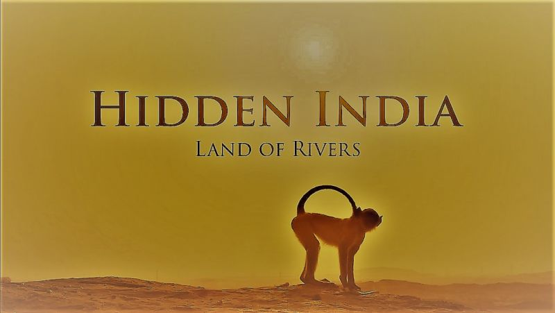 Land of Rivers (Hidden India Part 3)