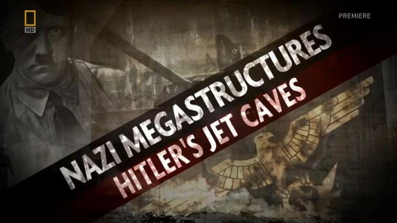 Hitler's Jet Caves