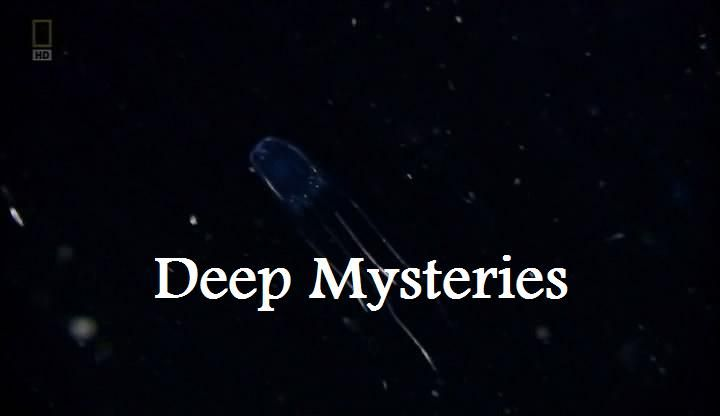 Deep Mysteries (Life of Oceans 3/4)