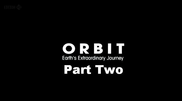 January to March (Orbit: Earths Extraordinary Journey 2/3)