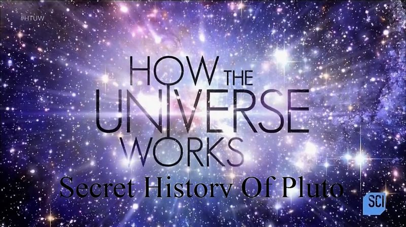 Secret History of Pluto (How the Universe Works S5E3)