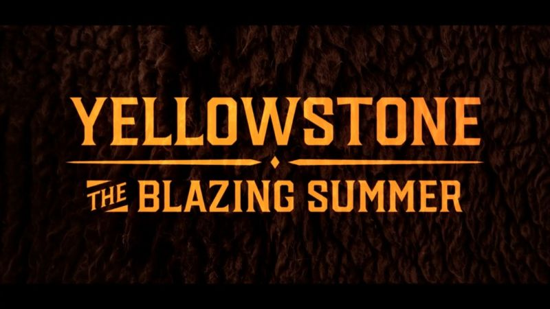 Blazing Summer (Yellowstone: Wildest Winter to Blazing Summer 3/3)