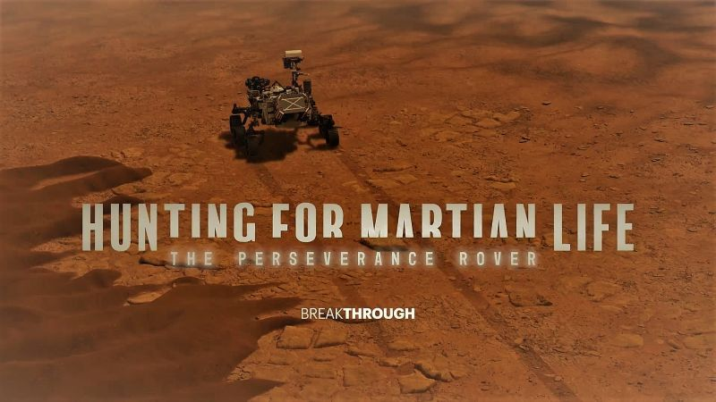 Hunting for Martian Life the Perseverance Rover