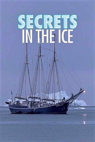 Poster of Secrets in the Ice Series 1 Part 5 Mystery of Skeleton Lake 1080p HDTV