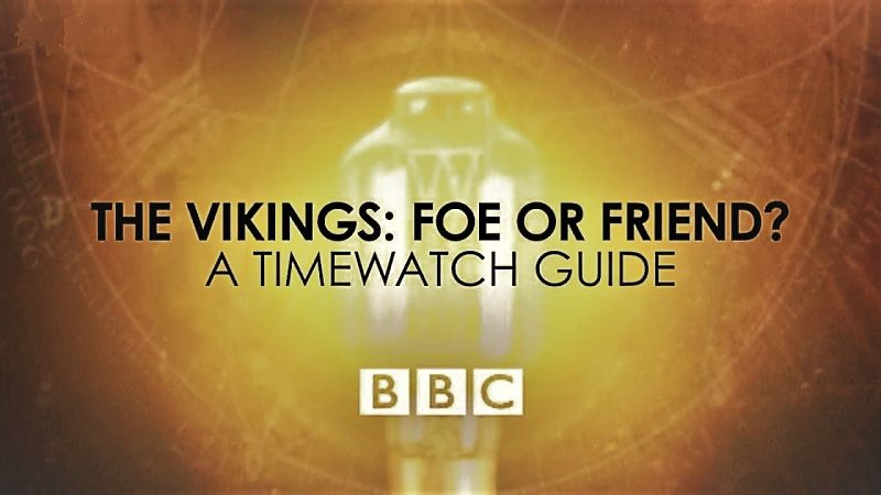 The Vikings: Foe or Friend?