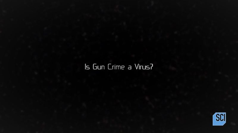 Is gun Crime a Virus?