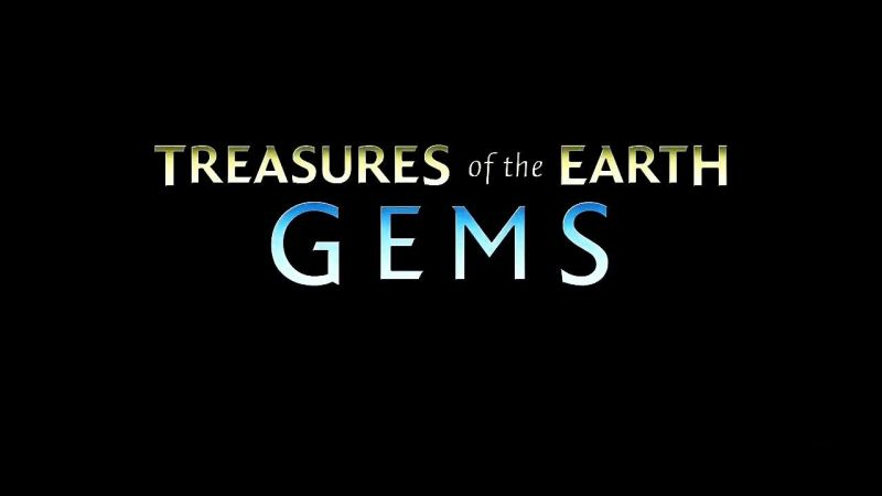 Gems (Treasures of the Earth Part 1)