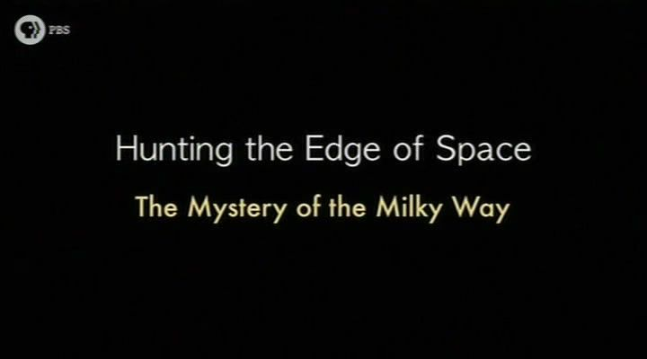 The Mistery of the Milky Way (Hunting the Edge of Space 1/2)