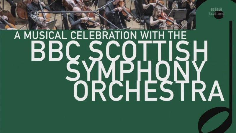 Poster of BBC A Musical Celebration with the Scottish Symphony Orchestra 1080p HDTV