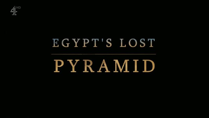 Poster of Ch4 Egypts Lost Pyramid 1080p HDTV
