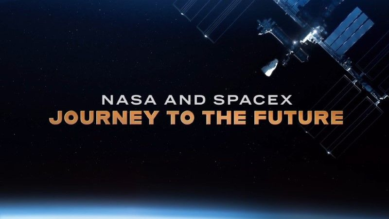 NASA and SpaceX: Journey to the Future