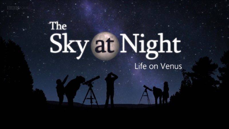 Poster of BBC The Sky at Night - Life on Venus (2020)
