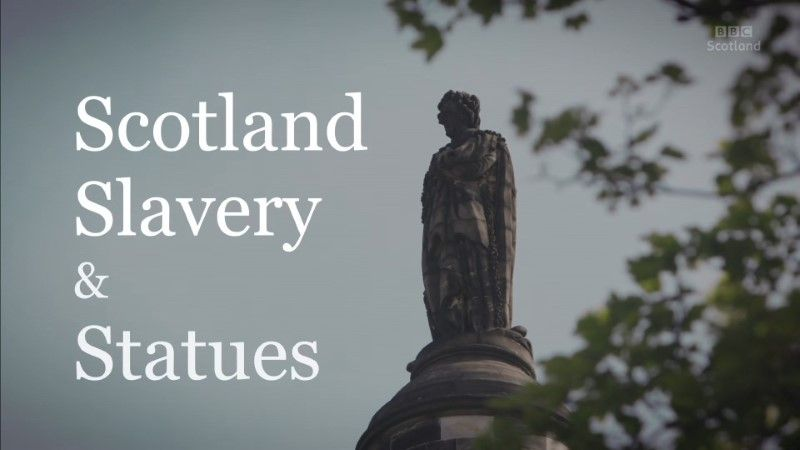 Poster of BBC Scotland Slavery and Statues 1080p HDTV