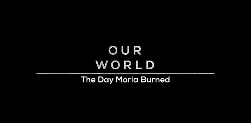Poster of BBC Our World - The Day Moria Burned (2020)