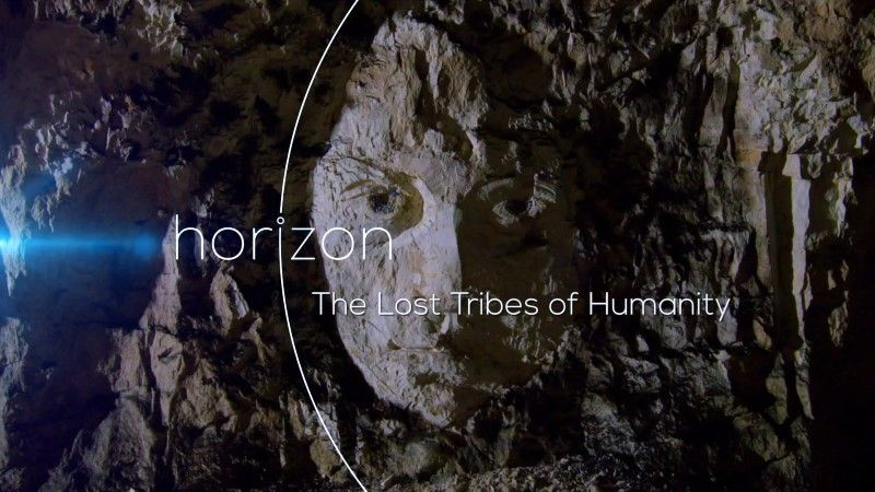 The Lost Tribes of Humanity (Horizon)