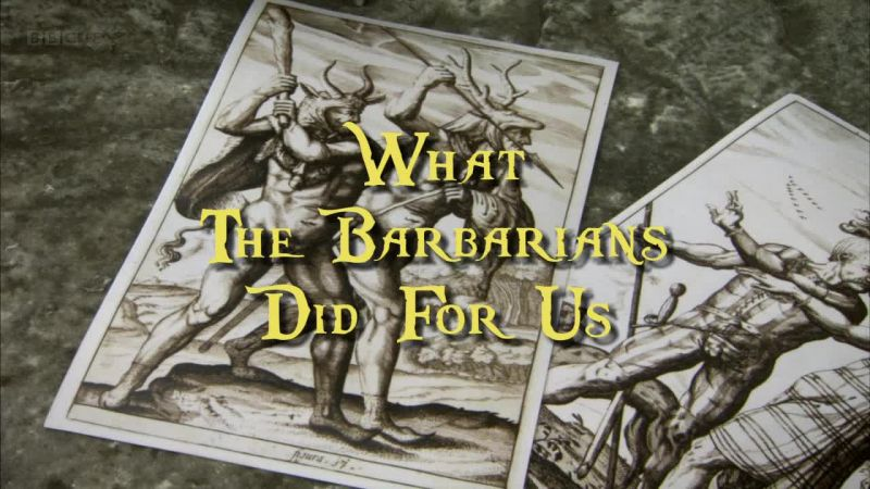 What the Barbarians Did for Us