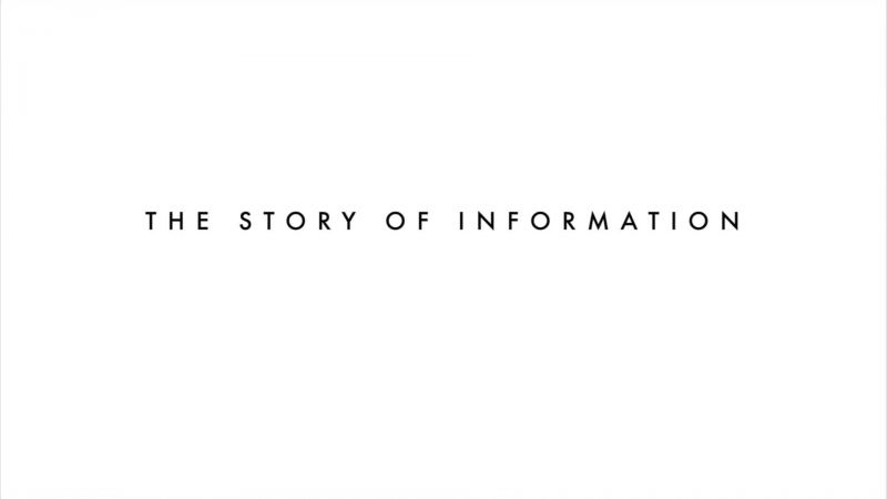 The Story of Information (Order and Disorder 2/2)