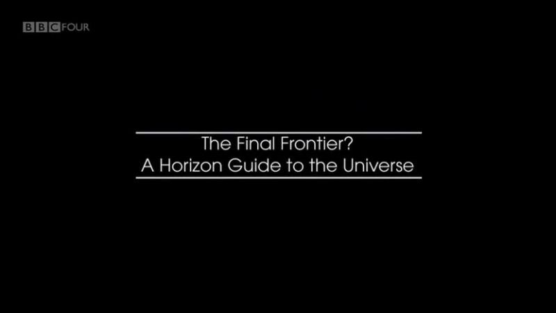 The Final Frontier: A Horizon Guide to the Universe
