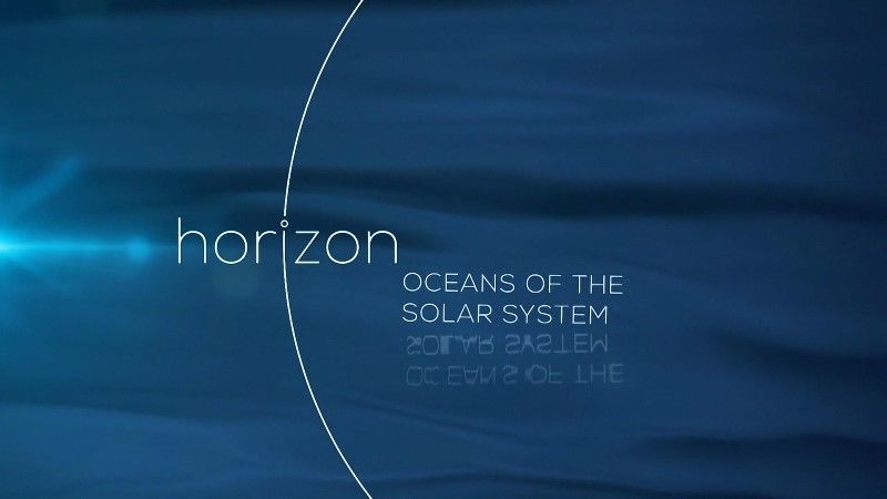 Oceans of the Solar System (Horizon)