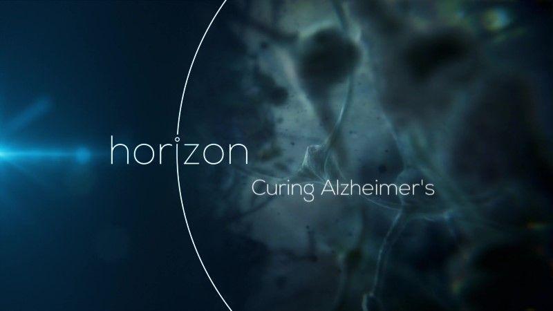Curing Alzheimer's (Horizon)