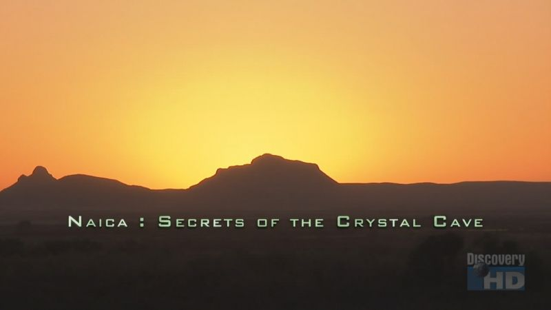 Naica: Secrets of the Crystal Cave (2008)  Snapshot20090508205342