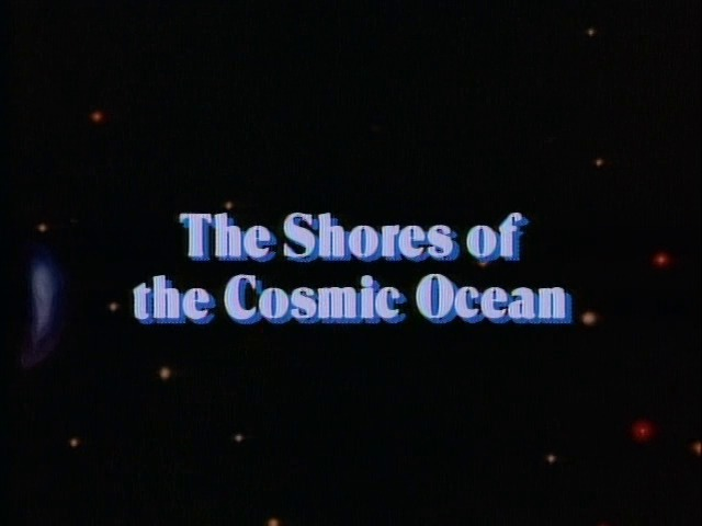 The Shores of the Cosmic Ocean