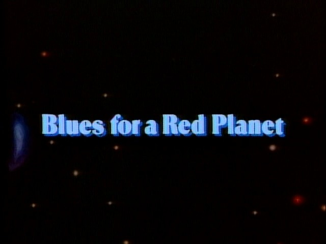 Blues for a Red Planet