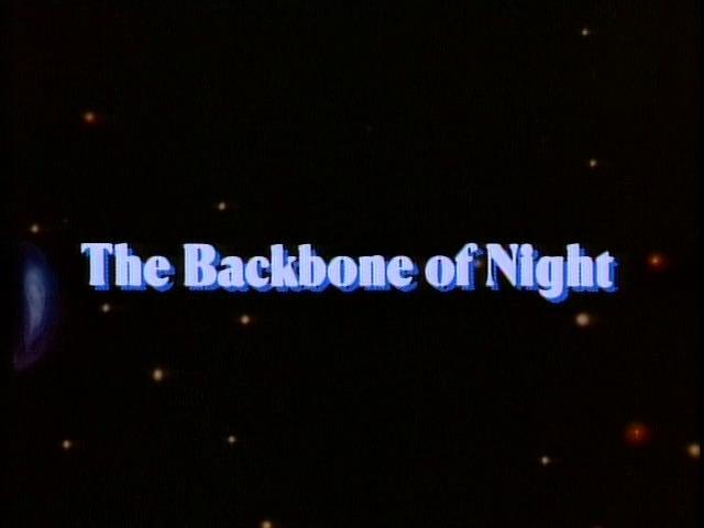 The Backbone of Night