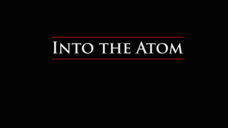 Into the Atom (The Mystery of Matter: Search for the Elements Part 3)