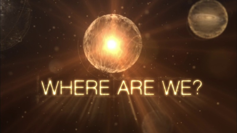 Where are We? (Genius by Stephen Hawking  Part 6)